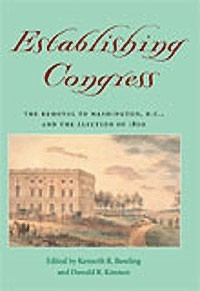 Establishing Congress: the Removal to Washington D.C.