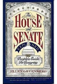 House & Senate Explained