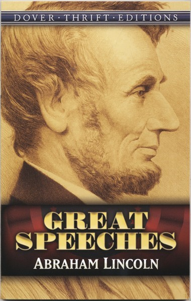 Great Speeches: Abraham Lincoln