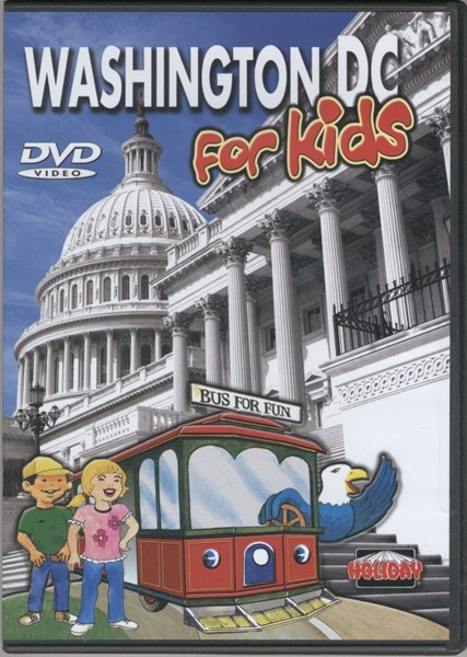 Washington DC for Kids! DVD