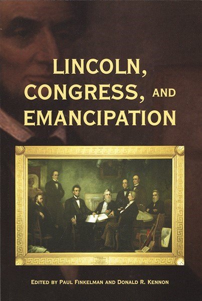 Lincoln, Congress, and Emancipation