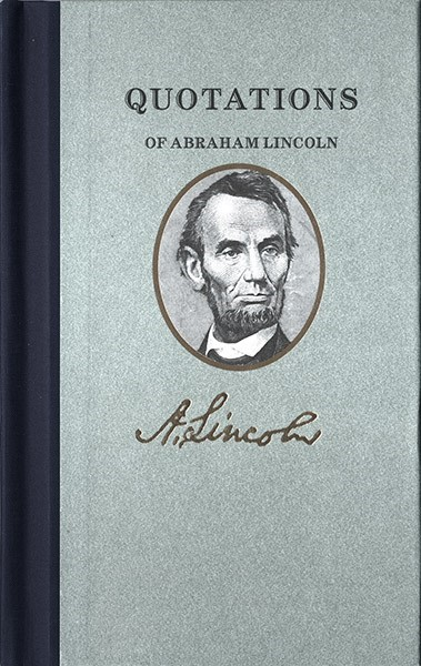 Quotations by Abraham Lincoln