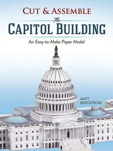 Cut and Assemble the Capitol
