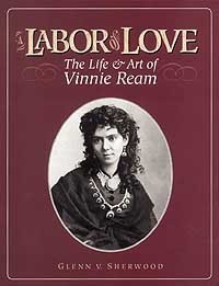 A Labor of Love: Life of Vinnie Ream