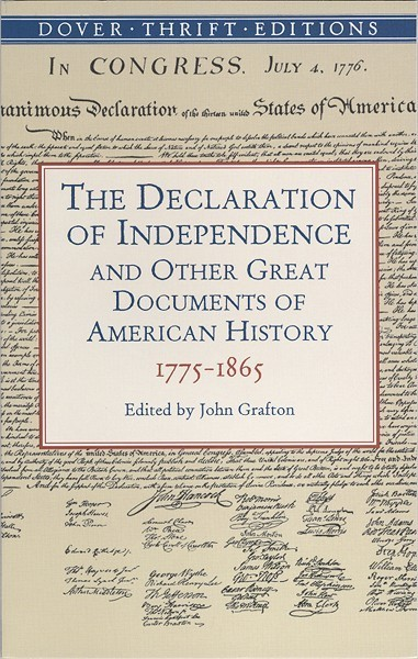 Declaration of Independence and Other Great Documents of American History